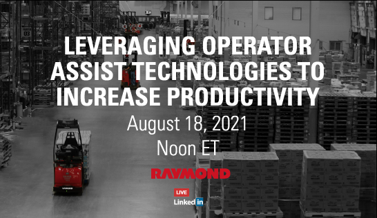 LinkedIn Live Forum: Leveraging Operator Assist Technologies to Increase Productivity on August 18, at noon Central Time.