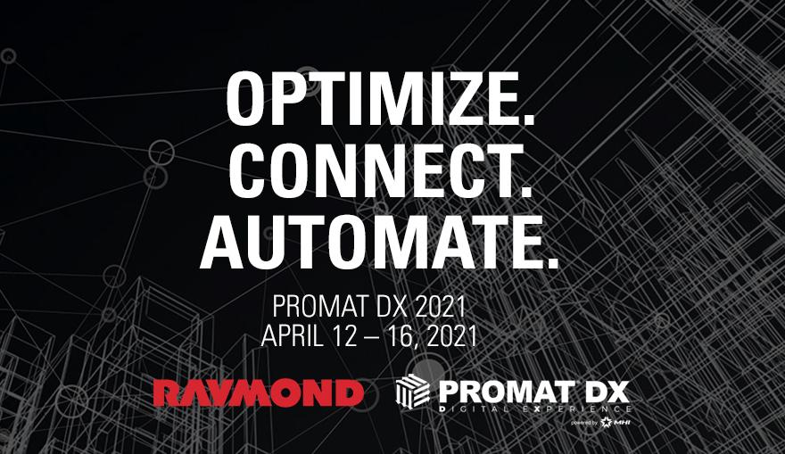 Optimize, Connect, Automate, ProMat DX