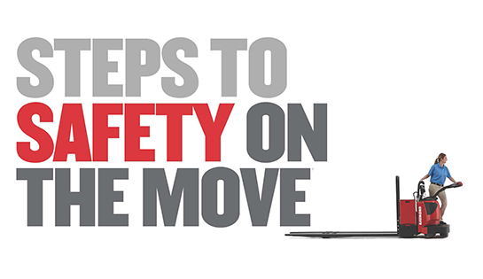 Raymond Steps to Safety on the Move, National Forklift Safety Day 2015
